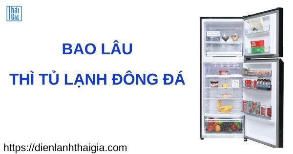 thời gian đông đá của tủ lạnh